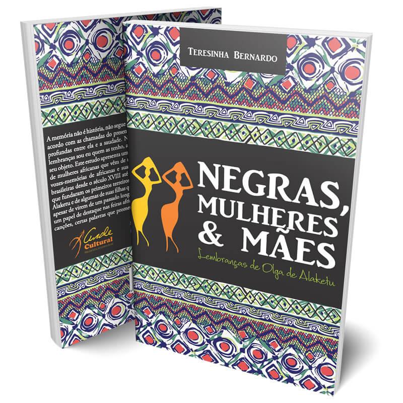 Negras, Mulheres e Mães